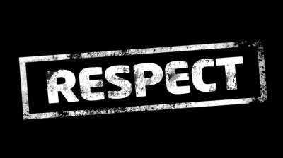 Don't ever think you should automatically be respected