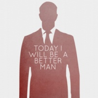 T-pisode 251: Being A Better Man